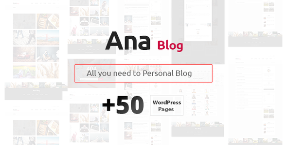 Ana Blog Preview Wordpress Theme - Rating, Reviews, Preview, Demo & Download