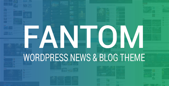 Fantom Preview Wordpress Theme - Rating, Reviews, Preview, Demo & Download