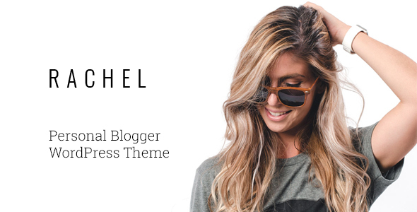 Rachel Preview Wordpress Theme - Rating, Reviews, Preview, Demo & Download