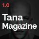 Tana Magazine
